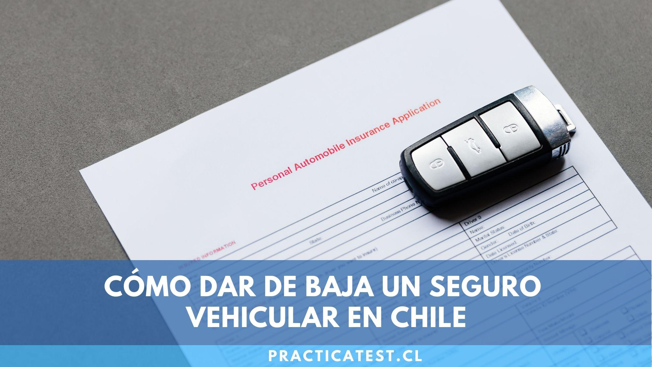 Cómo se puede dar de baja el seguro de un vehículo en Chile sin pagar sobrecostos