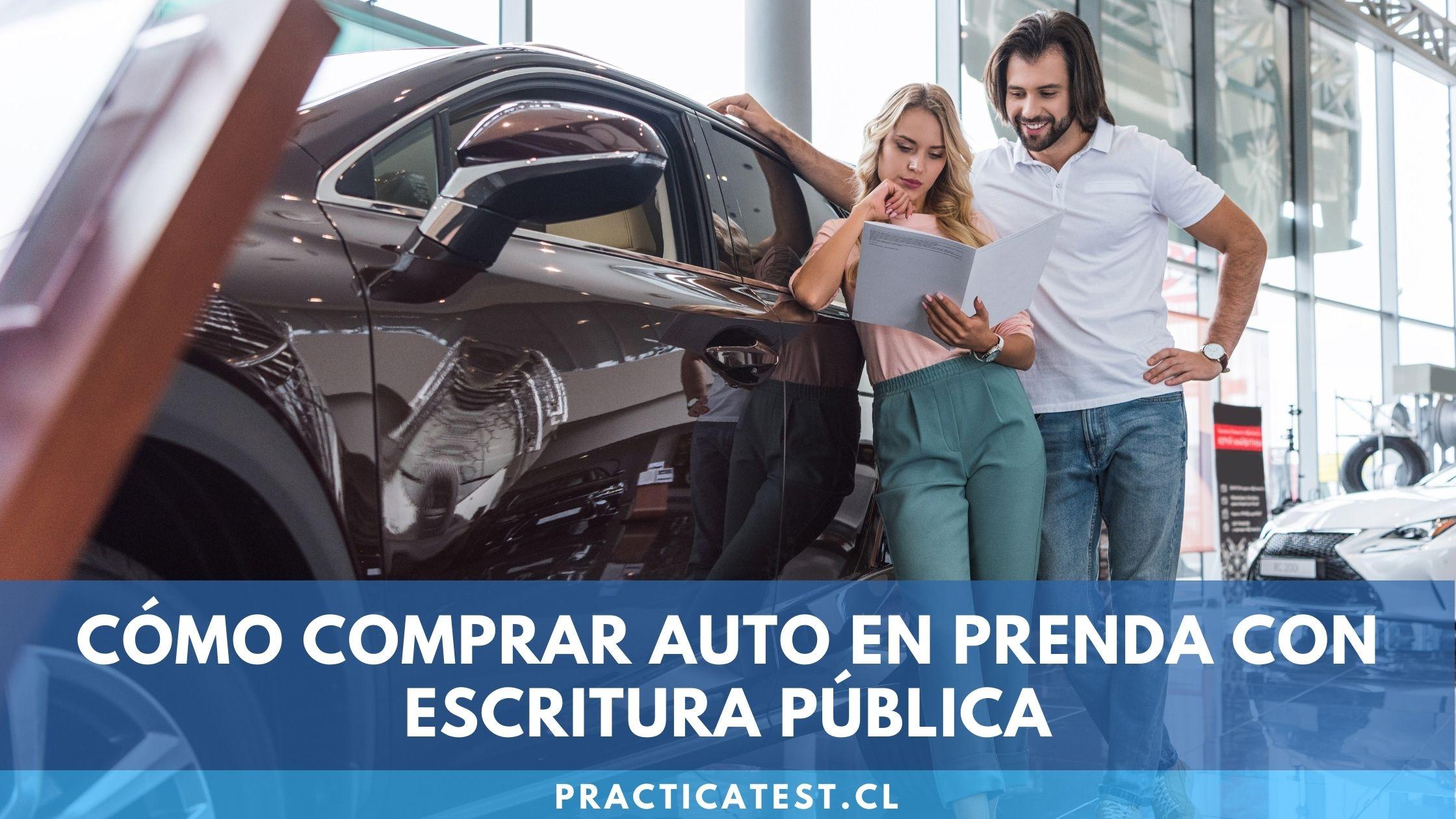 Compraventa de vehículo en Chile con prenda e inscribirlo legalmente en escritura