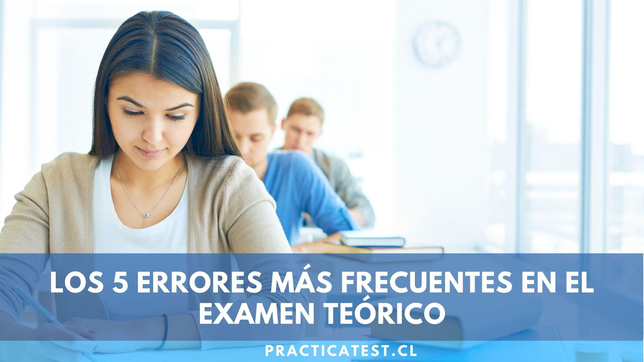 Errores más habituales que los postulantes realizan al sacar el examen teórico en Chile