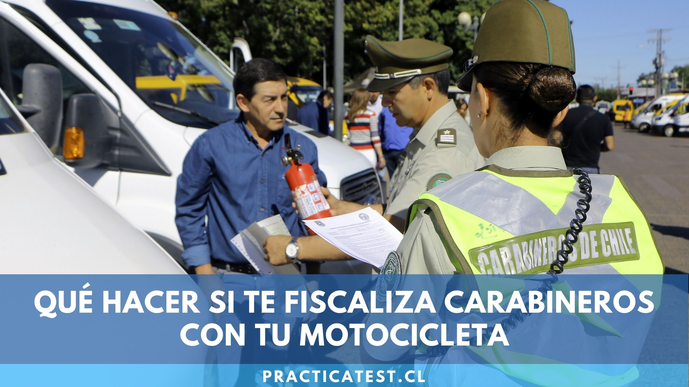 Documentos a presentar si nos fiscaliza uno de los Carabineros de Chile en la moto