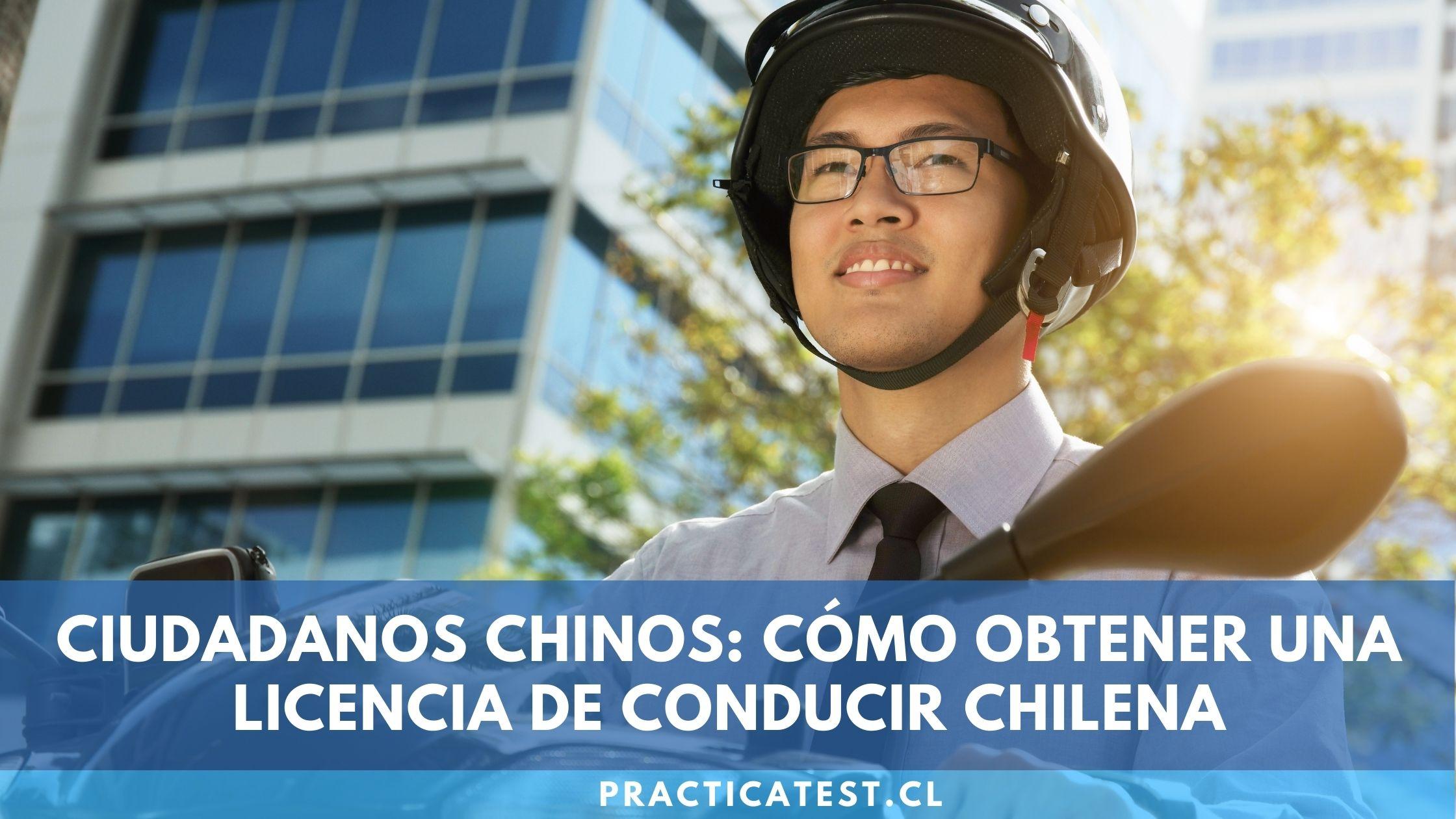 Requisitos y documentos necesarios para conducir un vehículo en Chile siendo Chino