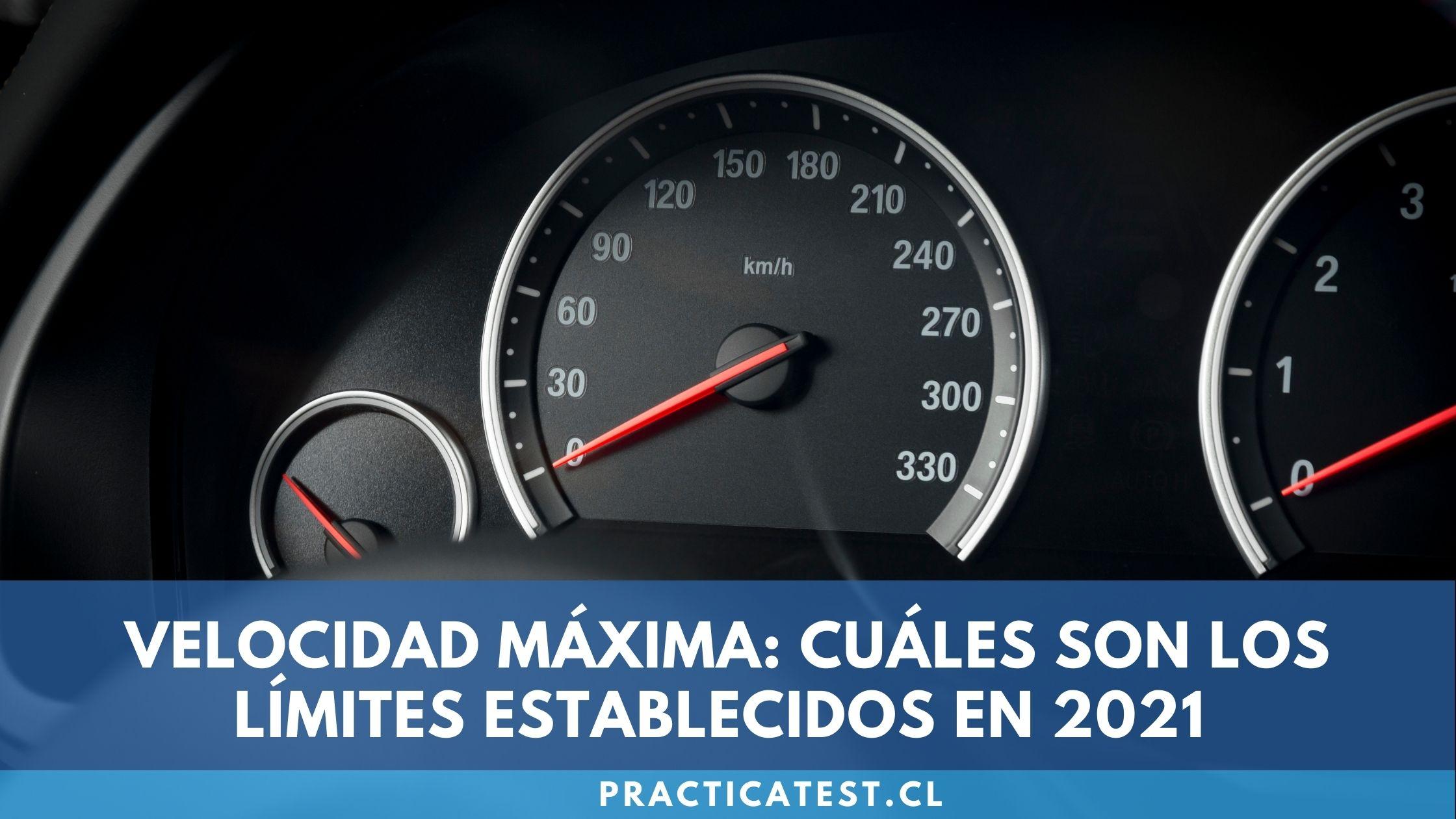 Velocidad máxima permitida en cada tipo de vía Chilena establecida para 2021