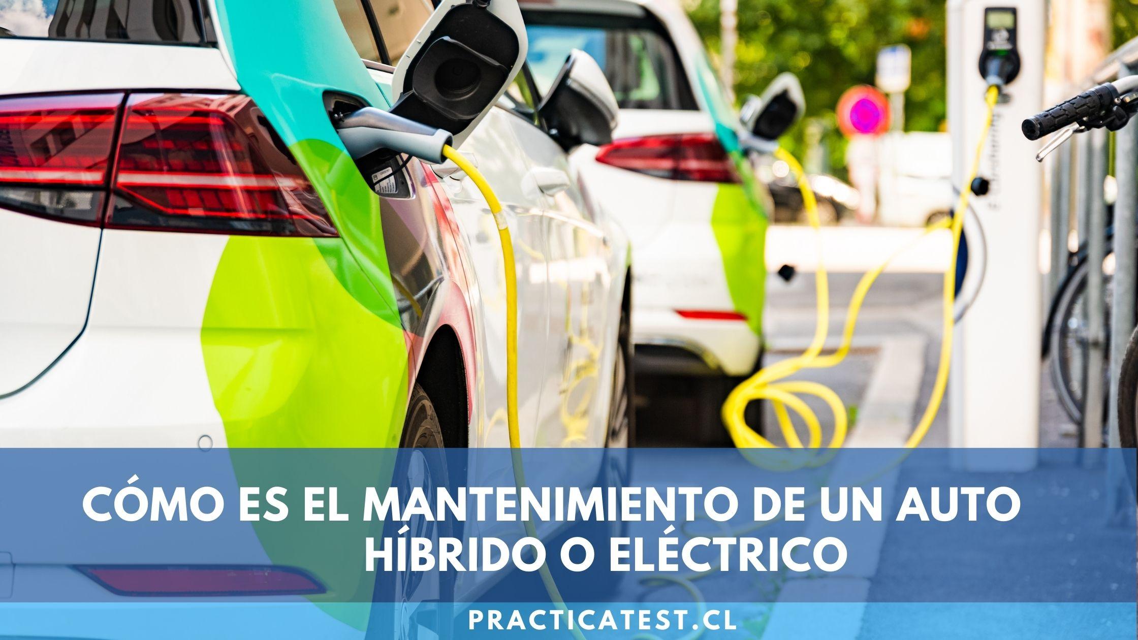 Mantenciones y componentes que todo vehículo híbrido o eléctrico debe tener